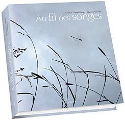 [J'ai testé pour vous] Au fil des Songes de Vincent Munier