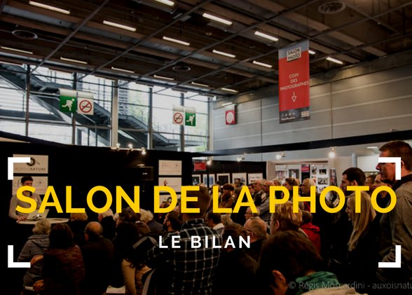 Salon de la photo 2016 – le BILAN