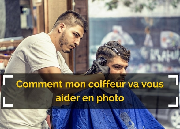 Comment mon coiffeur va vous aider en photo