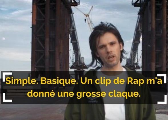 Simple. Basique. Un clip de Rap m'a donné une grosse claque.