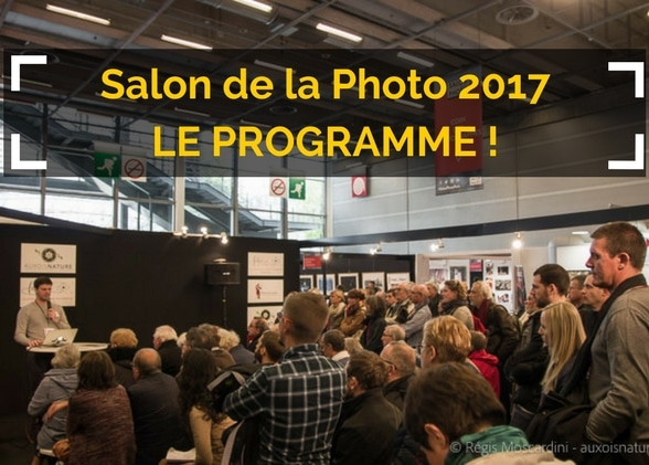 Salon de la Photo 2017 : le programme !