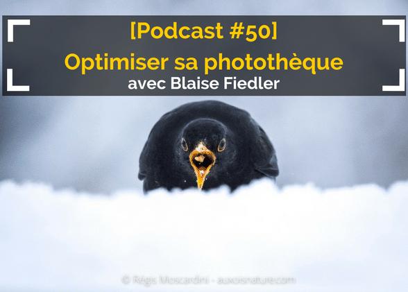 [Podcast #50] Tout savoir pour optimiser et compresser vos photos avec Blaise Fiedler