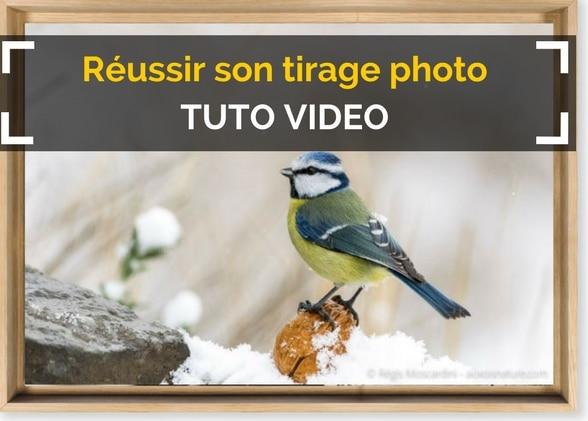 [Tutoriel vidéo] Les bonnes pratiques pour réussir son tirage photo
