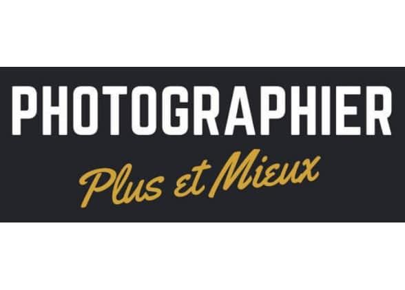 Photographier Plus & Mieux