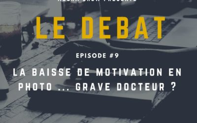 Débat : la baisse de motivation en photo … grave docteur ?