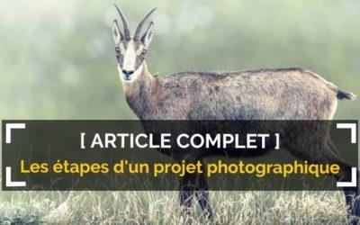 Les étapes d'un projet photographique